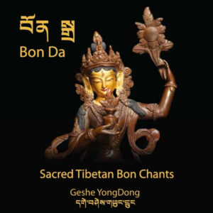 Sacred Tibetan Bon Chants